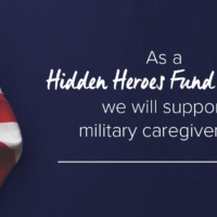 As a Hidden Heroes Grant Fundee, we will support military caregivers by...
