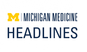 "A logo that reads ""Michigan Medicine Headlines"""